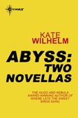 Abyss: Two Novellas