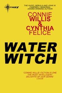 Water Witch (ebok) av Connie Willis, Cynthia