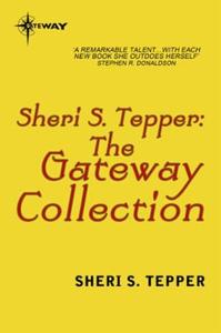 The Sheri S. Tepper eBook Collection (ebok) a