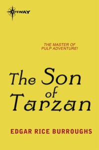 The Son of Tarzan (ebok) av Edgar Rice Burrou