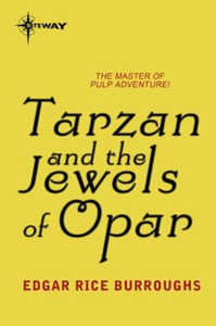 Tarzan and the Jewels of Opar (ebok) av Edgar