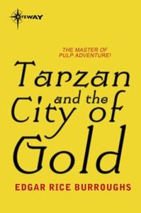 Tarzan and the City of Gold (ebok) av Edgar R