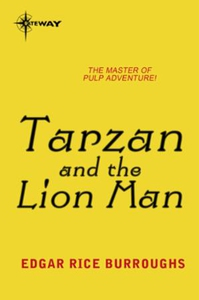 Tarzan and the Lion Man (ebok) av Edgar Rice