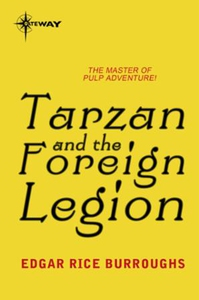 Tarzan and the Foreign Legion (ebok) av Edgar