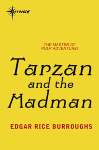 Tarzan and the Madman (ebok) av Edgar Rice Bu