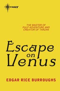 Escape on Venus (ebok) av Edgar Rice Burrough