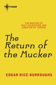 The Return of the Mucker