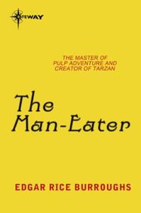 The Man-Eater (ebok) av Edgar Rice Burroughs