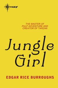Jungle Girl (ebok) av Edgar Rice Burroughs