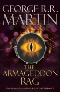 The Armageddon Rag (ebok) av George R.R. Mart