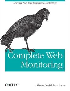 Complete Web Monitoring (e-bok) av Alistair Cro