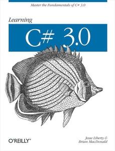 Learning C# 3.0 (e-bok) av Jesse Liberty, Brian