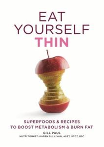 Eat Yourself Thin (ebok) av Gill Paul