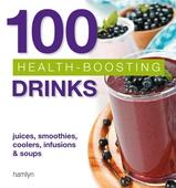 100 Health-Boosting Drinks