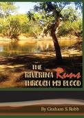 The Riverina Runs Through My Blood