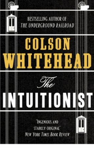 The Intuitionist (ebok) av Colson Whitehead