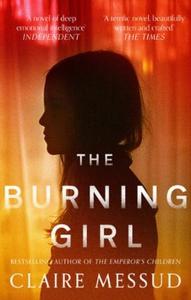The Burning Girl (ebok) av Claire Messud