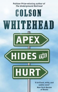 Apex Hides the Hurt (ebok) av Colson Whitehea
