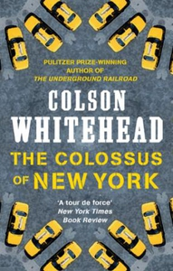 The Colossus of New York (ebok) av Colson Whi