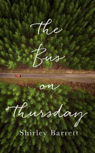 The Bus on Thursday (ebok) av Shirley Barrett
