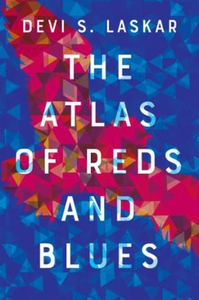 The Atlas of Reds and Blues (ebok) av Devi La