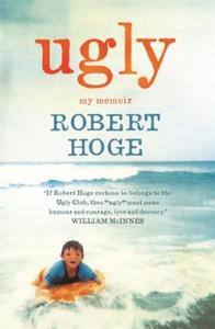 Ugly: My Memoir (ebok) av Robert Hoge