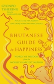 The Bhutanese Guide to Happiness