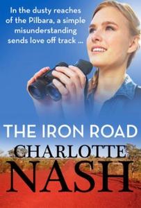 The Iron Road (ebok) av Charlotte Nash