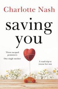 Saving You (ebok) av Charlotte Nash