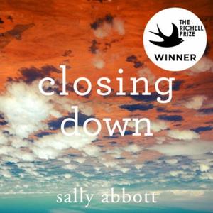 Closing Down (lydbok) av Sally Abbott, Ukjent