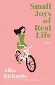 Small Joys of Real Life