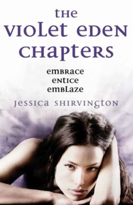 The Violet Eden Chapters (ebok) av Jessica Sh