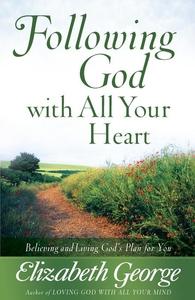 Following God with All Your Heart (e-bok) av El