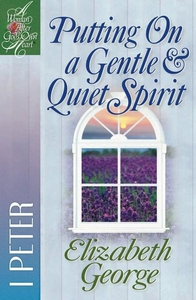Putting on a Gentle & Quiet Spirit (ebok) av Elizabeth George