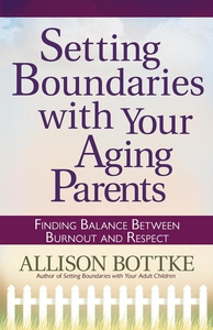 Setting Boundaries with Your Aging Parents (e-b