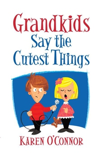 Grandkids Say the Cutest Things (e-bok) av Kare