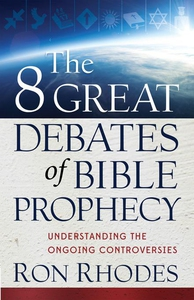 The 8 Great Debates of Bible Prophecy (e-bok) a