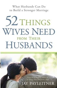 52 Things Wives Need from Their Husbands (e-bok