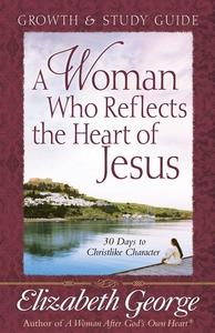 A Woman Who Reflects the Heart of Jesus Growth and Study Guide (e-bog) af Elizabeth George
