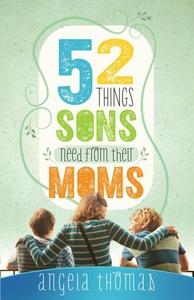 52 Things Sons Need from Their Moms (e-bok) av