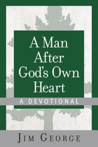 A Man After God's Own Heart--A Devotional (e-bo