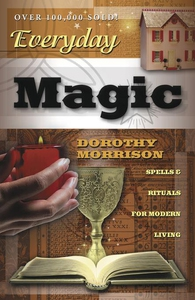 Everyday Magic (e-bok) av Dorothy Morrison