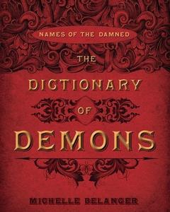 The Dictionary of Demons (e-bok) av Michelle Be
