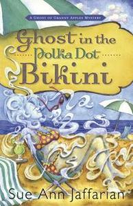 Ghost in the Polka Dot Bikini (e-bok) av Sue An
