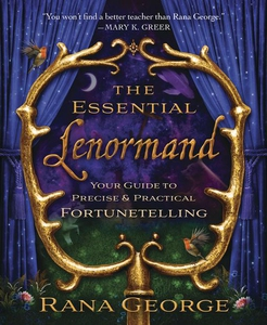 The Essential Lenormand (e-bok) av Rana George