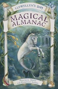 Llewellyn's 2015 Magical Almanac (e-bok) av Ell