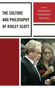 The Culture and Philosophy of Ridley Scott (e-b