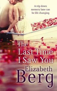 The Last Time I Saw You (ebok) av Elizabeth B