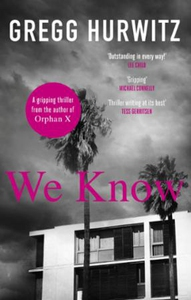 We Know (ebok) av Gregg Hurwitz