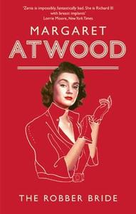 The Robber Bride (ebok) av Margaret Atwood
